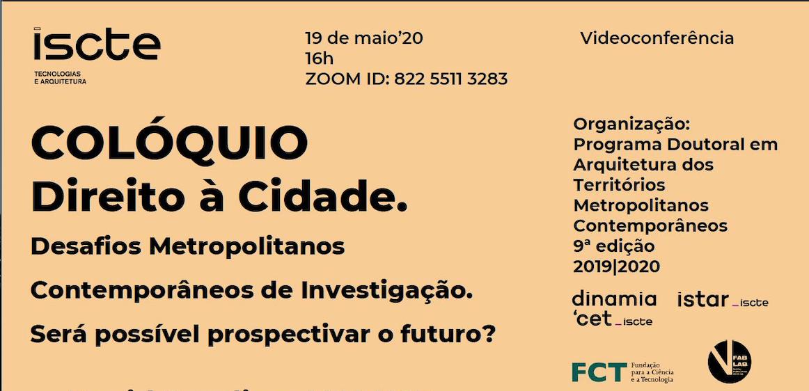 COLÓQUIO Direito à Cidade.
